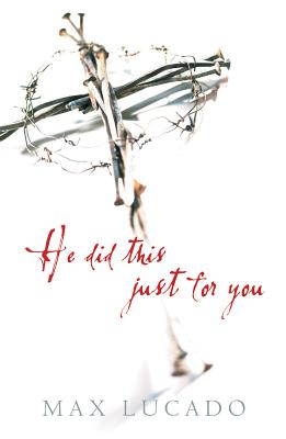 Image for He Did This Just for You (Pack of 25) (Proclaiming the Gospel)