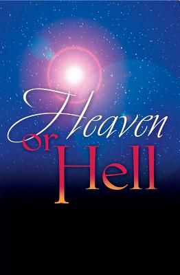 Image for Heaven or Hell (Pack of 25): Which Will You Choose?