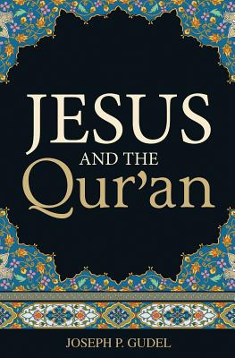 Image for Jesus and the Qur'an (Pack of 25) (Proclaiming the Gospel)