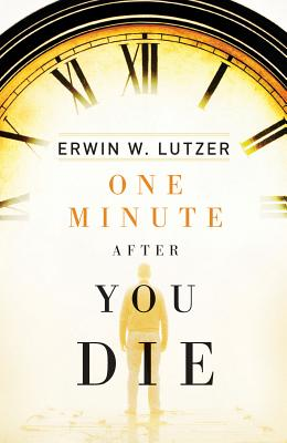Image for One Minute After You Die (Pack of 25) (Proclaiming the Gospel)