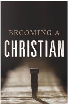 Image for Becoming a Christian (Pack of 25)