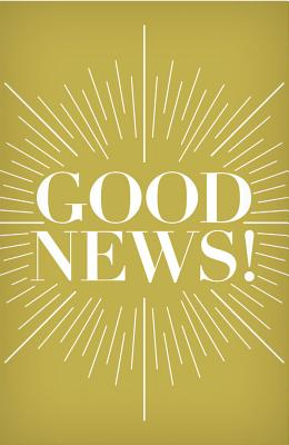 Image for Good News! (Pack of 25)