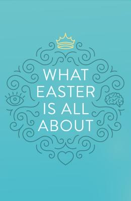 Image for What Easter Is All About (Pack of 25)