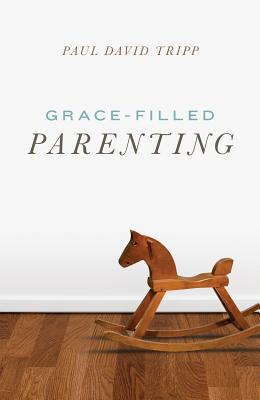 Image for Grace-Filled Parenting (Pack of 25 Tracts)