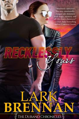 Image for Recklessly Yours: The Durand Chronicles - Book Three