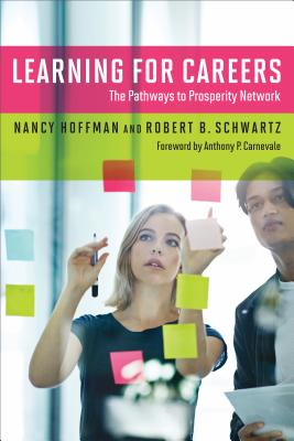 Image for Learning for Careers: The Pathways to Prosperity Network