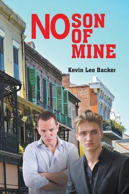 No Son of Mine, Backer, Kevin Lee