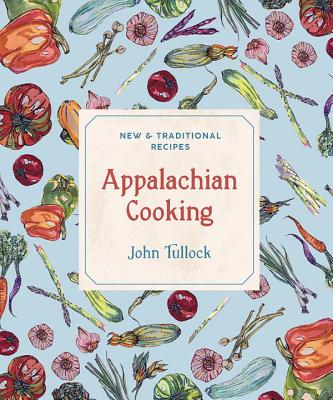 Image for Appalachian Cooking: New & Traditional Recipes