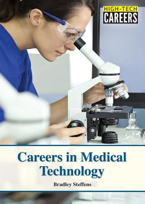 Image for Careers in Medical Technology (High-Tech Careers)
