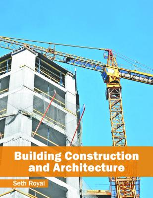 Building Construction and Architecture