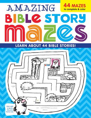 Image for Amazing Bible Story MAZES (I'm Learning the Bible Activity Book)