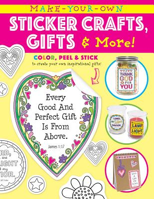 "Image for ""''Make Your Own Sticker Crafts, Gifts, and More''"""