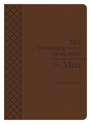 Image for 365 Encouraging Verses of the Bible for Men: A Daily Devotional