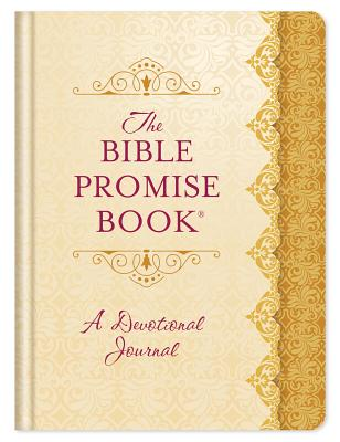 Image for The Bible Promise Book® Devotional Journal: 365 Days of Scriptural Encouragement