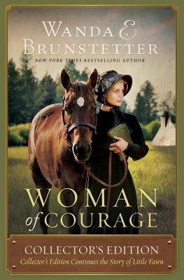 Image for Woman of Courage: Collector's Edition Continues the Story of Little Fawn