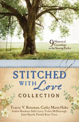 Image for Stitched with Love Romance Collection: 9 Historical Courtships Begin in the Sewing Parlor