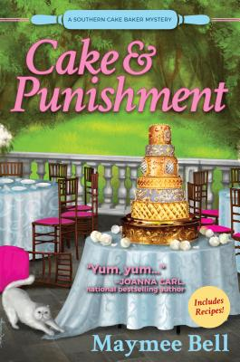 Image for Cake and Punishment: A Southern Cake Baker Mystery