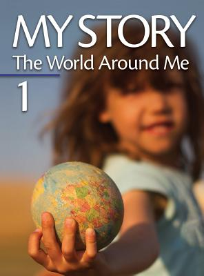 Image for My Story 1: and the World around Me