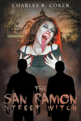 Image for The San Ramon Street Witch