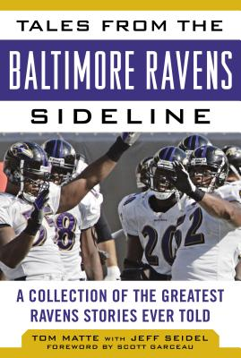 Image for Tales from the Baltimore Ravens Sideline: A Collection of the Greatest Ravens Stories Ever Told (Tales from the Team)