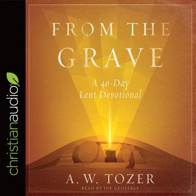 Image for From the Grave: A 40-Day Lent Devotional