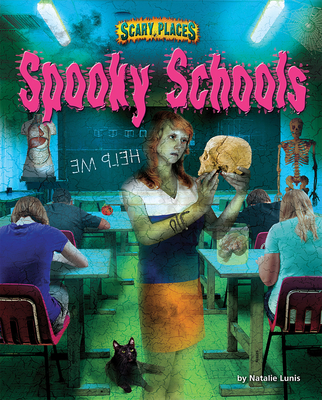 Image for Spooky Schools (Scary Places)