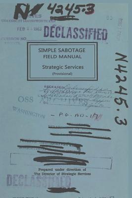 Simple Sabotage Field Manual, U S Office of Strategic Services