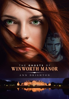 Image for GHOSTS OF WINWORTH MANOR