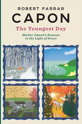 Image for The Youngest Day: Shelter Island's Seasons in the Light of Grace