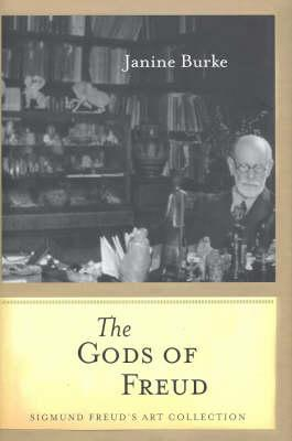 Image for The Gods of Freud : Sigmund Freud's Art Collection