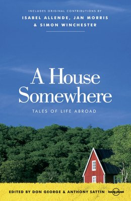 Image for House Somewhere: Tales of Life Abroad