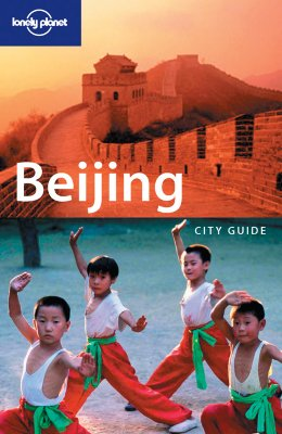 Lonely Planet: Beijing City Guide, Damian Harper