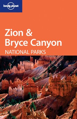 Image for Zion & Bryce Canyon National Parks (Lonely Planet)