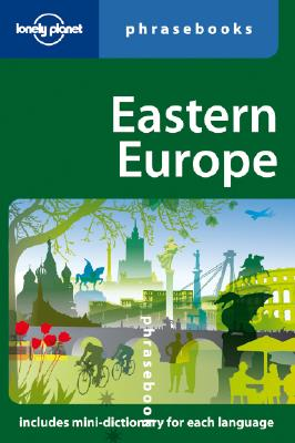 Image for Eastern Europe: Lonely Planet Phrasebook