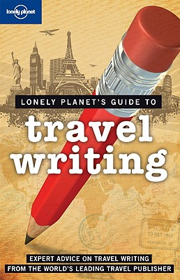Image for Lonely Planet Travel Writing
