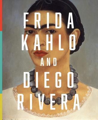 Image for Frida Kahlo and Diego Rivera: From the Jacques and Natasha Gelman Collection