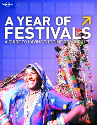 YEAR OF FESTIVALS, LONELY PLANET PUBLIC