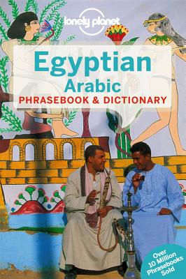 Lonely Planet Egyptian Arabic Phrasebook & Dictionary, Lonely Planet; Jenkins, Siona