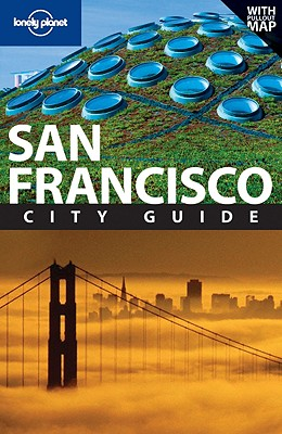 Lonely Planet San Francisco (City Travel Guide), Alison Bing  (Author), John Vlahides (Author)