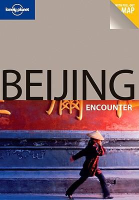 Lonely Planet Beijing Encounter, Eimer, David
