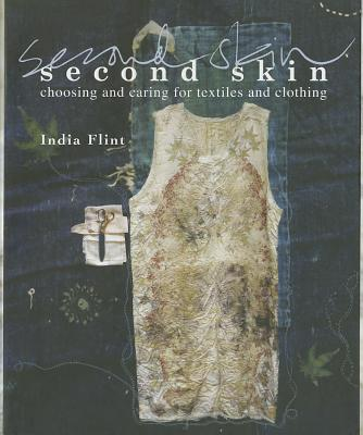 Image for Second Skin: Choosing and Caring for Textiles and Clothing