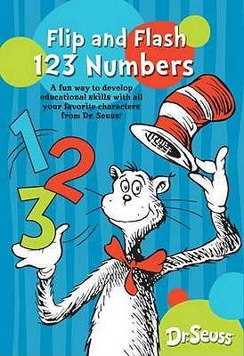 Dr. Seuss Flip and Flash 1 2 3 Numbers, Dr. Seuss