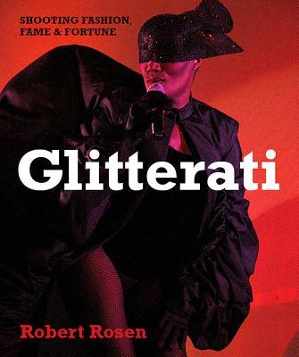 Image for Glitterati: Shooting Fashion, Fame & Fortune