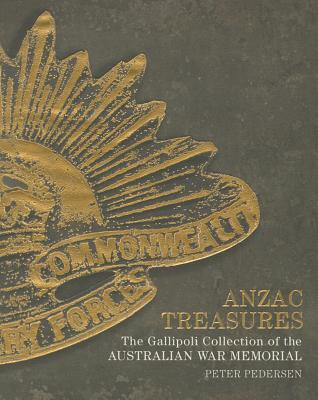 Image for Anzac Treasures: The Gallipoli Collection of the Australian War Memorial