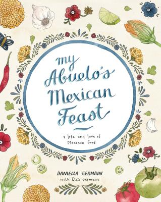 Image for MY ABUELO'S MEXICAN FEAST