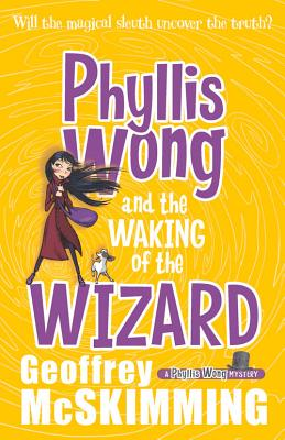 Image for Phyllis Wong and the Waking of the Wizard