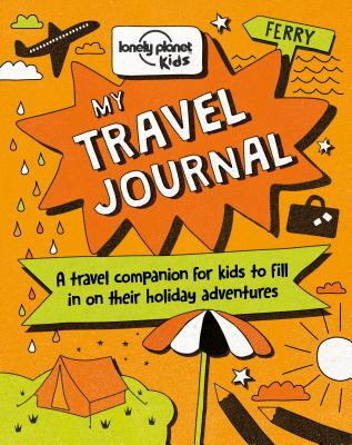 Image for My Travel Journal (Lonely Planet Kids)