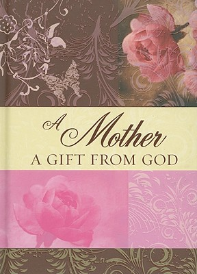 Image for A Mother a Gift from God