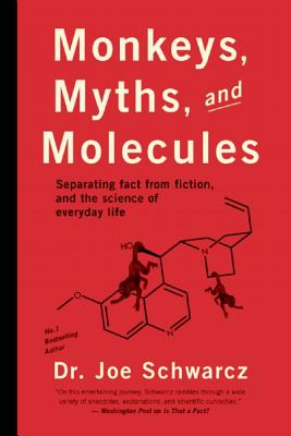 Image for Monkeys, Myths, and Molecules: Separating Fact from Fiction, and the Science of Everyday Life