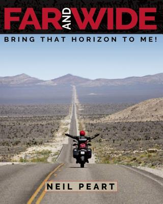 Far and Wide: Bring That Horizon to Me!, Peart, Neil